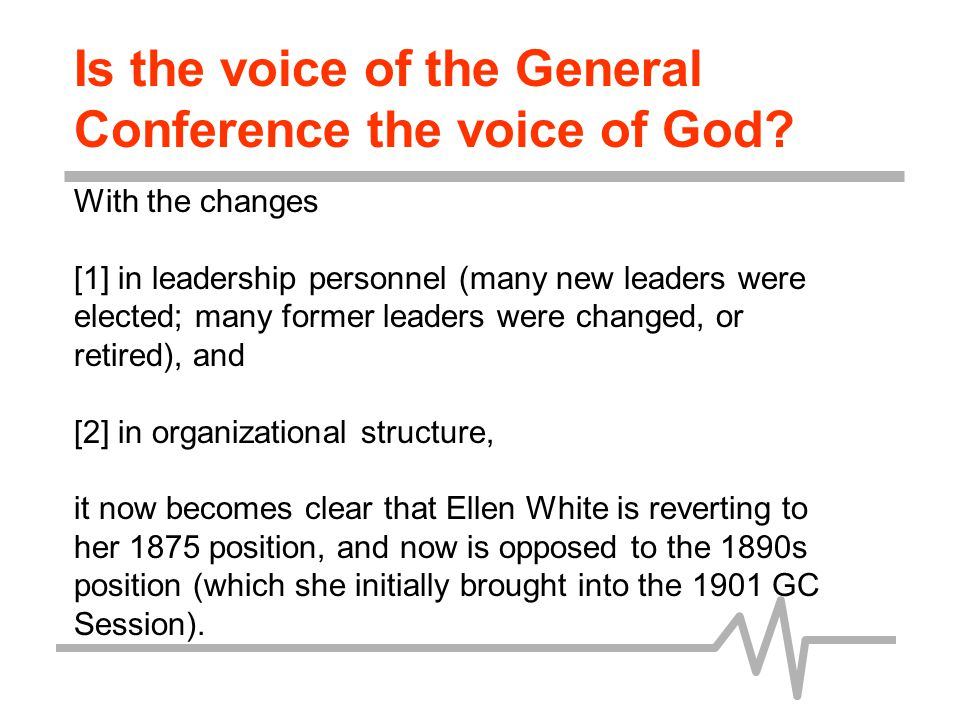 Is the voice of the General Conference the voice of God.
