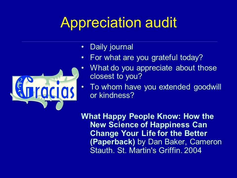 Appreciation audit Daily journal For what are you grateful today.