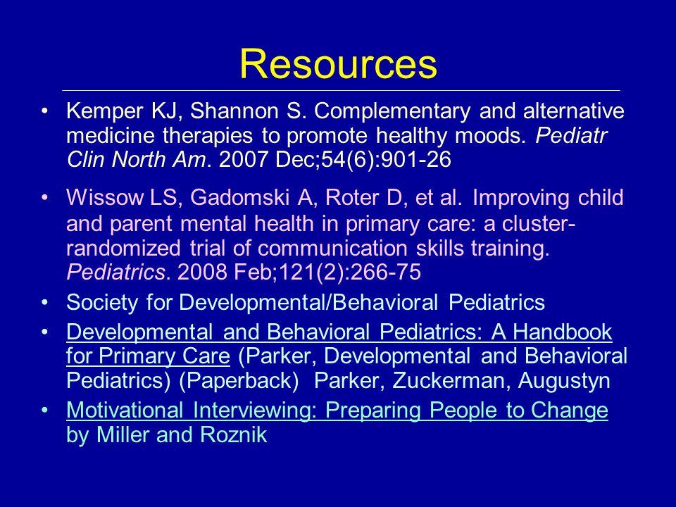 Resources Kemper KJ, Shannon S.
