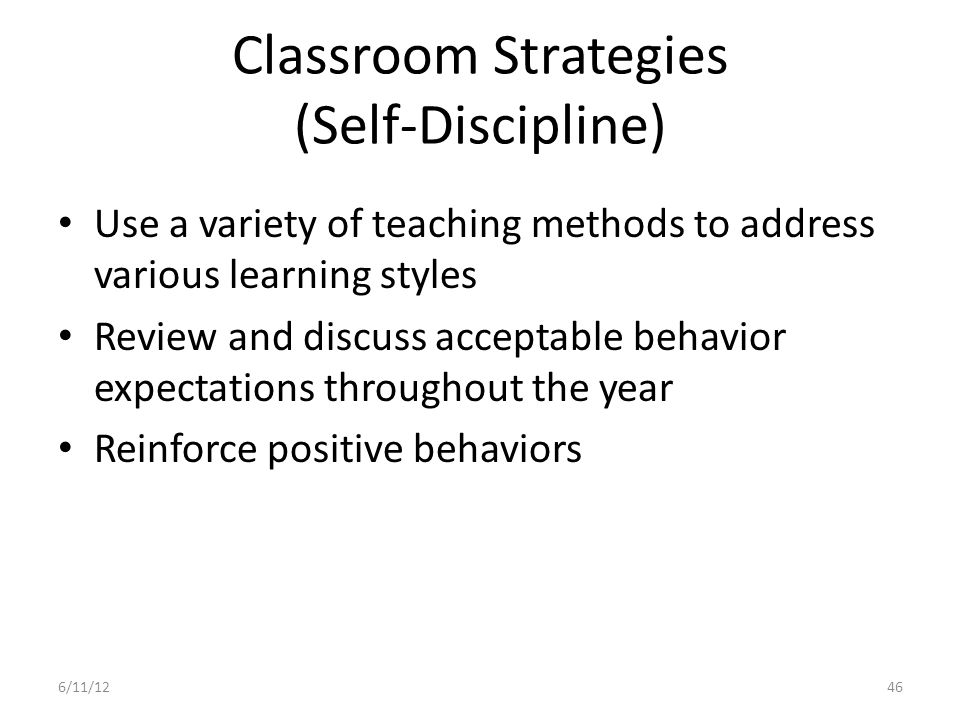 Characteristics of a Positive Classroom Environment Create a welcome and inviting atmosphere: Free from clutter Highly organized Daily routines established Rules visible and reinforced daily 476/11/12
