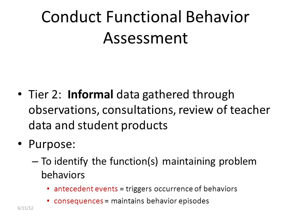 Tier 2: Common Principles of Strategic Interventions Positive Behavior Supports are used to motivate students.