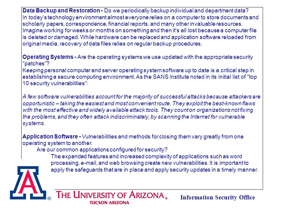 Information Security Office Data Backup and Restoration - Do we periodically backup individual and department data.