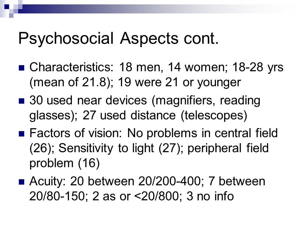 Psychosocial Aspects cont.