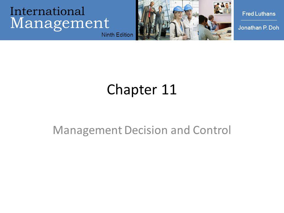 International Management Ninth Edition Luthans | Doh International Management Fred Luthans Jonathan P. Doh Ninth Edition Chapter 11 Management Decisio