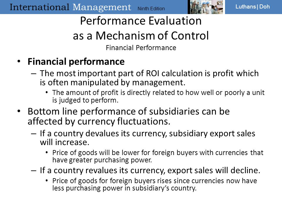 International Management Ninth Edition Luthans | Doh Performance Evaluation as a Mechanism of Control Financial Performance Financial performance – Th