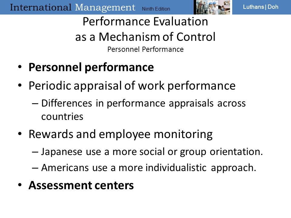 International Management Ninth Edition Luthans | Doh Performance Evaluation as a Mechanism of Control Personnel Performance Personnel performance Peri