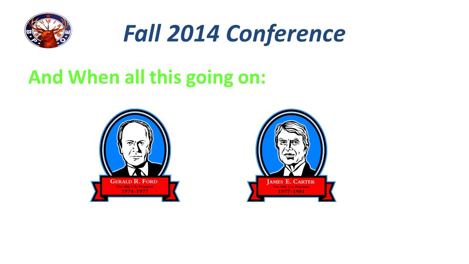 Fall Conference 2014 Quick Summary: Membership: We must effective recruit more than we lose through unavoidables This comes through an effective recruitment program fueled by internal & external public relations, and retention of existing long term and short term members