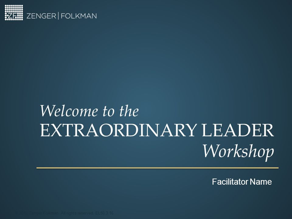 © 2012 Zenger Folkman The Power of Convergence Page 4-4 Leadership Sweet Spot 62 Work Environment