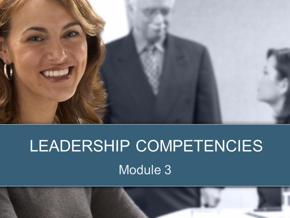 © 2012 Zenger Folkman LEADERSHIP COMPETENCIES Module 3
