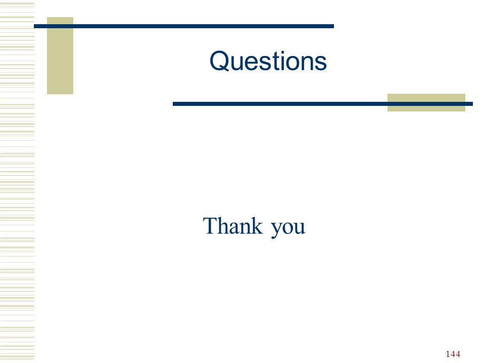 144 Thank you Questions