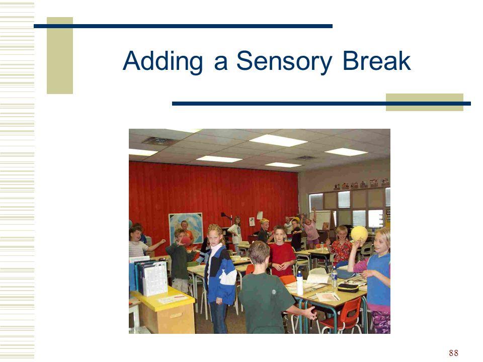 88 Adding a Sensory Break