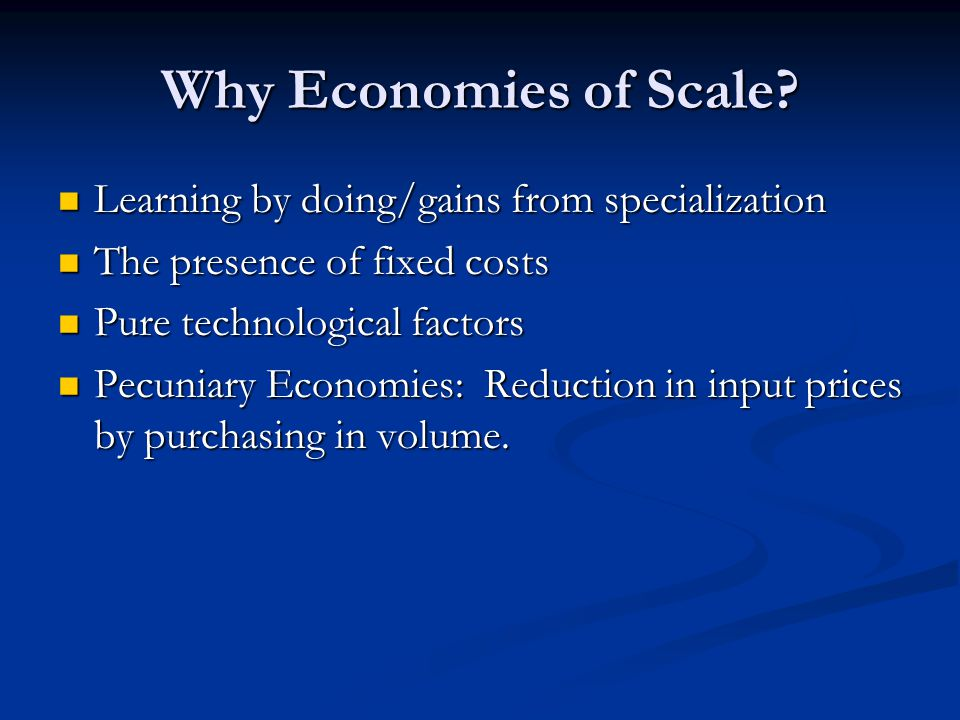 Why Economies of Scale.