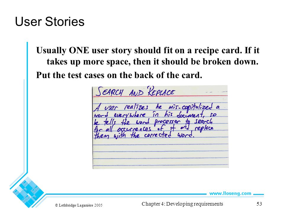 User Stories Usually ONE user story should fit on a recipe card.