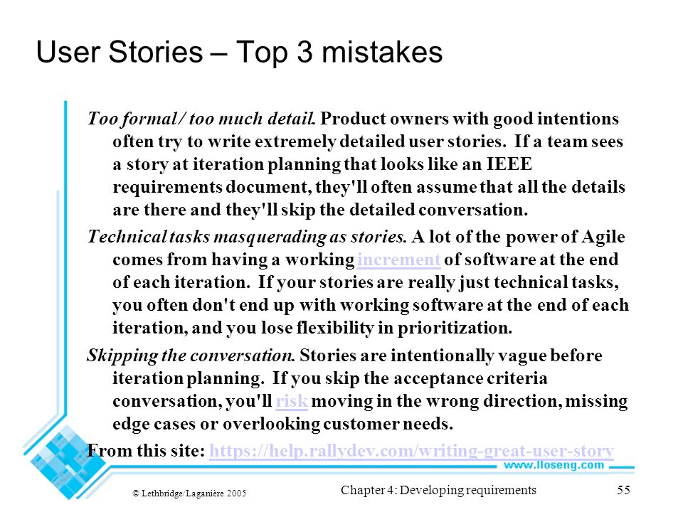 User Stories – Top 3 mistakes Too formal / too much detail.