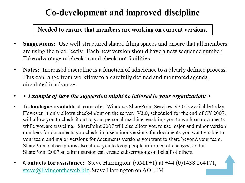Co-development and wider participation Suggestions: Use audio conferencing plus web conferencing to reach out to others and to focus attention on the deliverable being created.