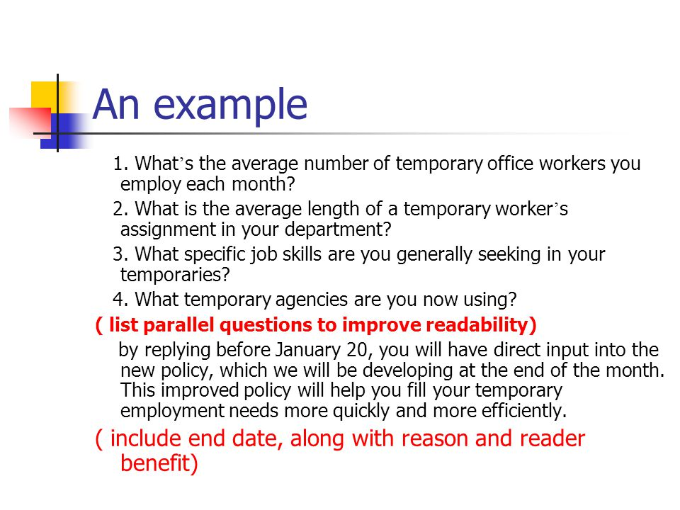 An example MEMO TO :Department Managers Please answer the questions listed below about the use of temporary help in your department. (a polite command