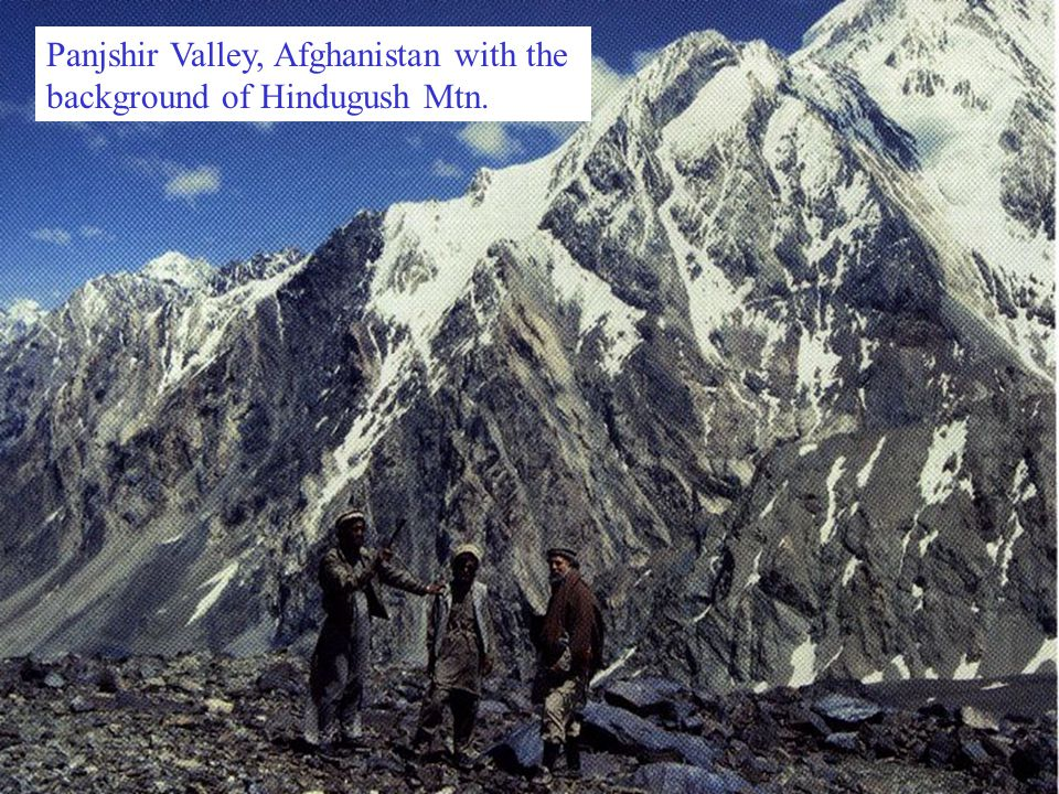 Panjshir Valley, Afghanistan with the background of Hindugush Mtn.