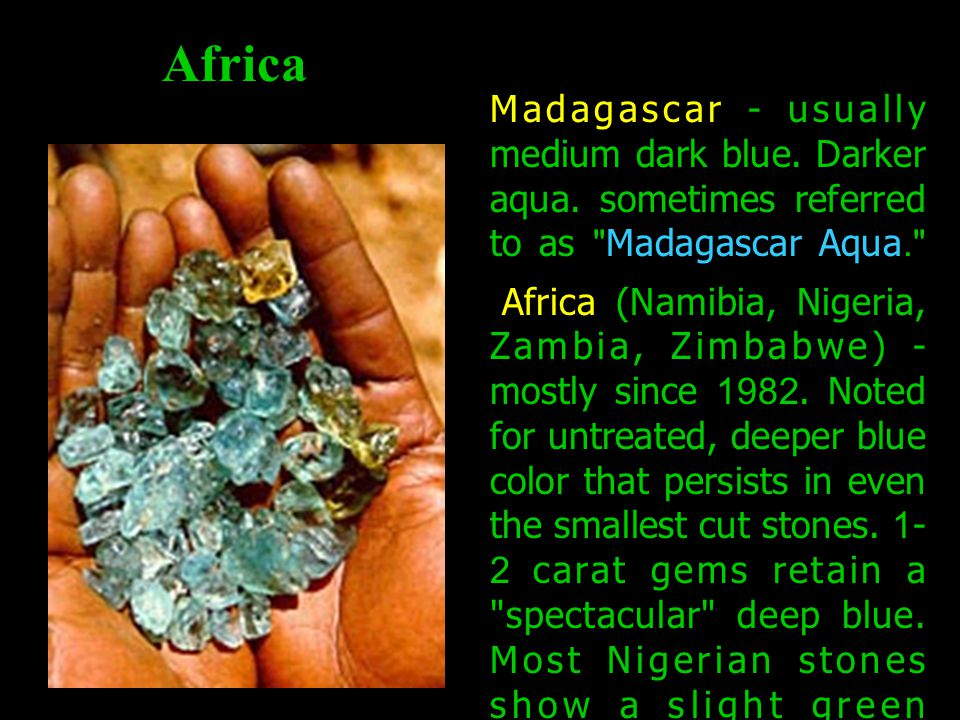 Africa Madagascar - usually medium dark blue. Darker aqua.