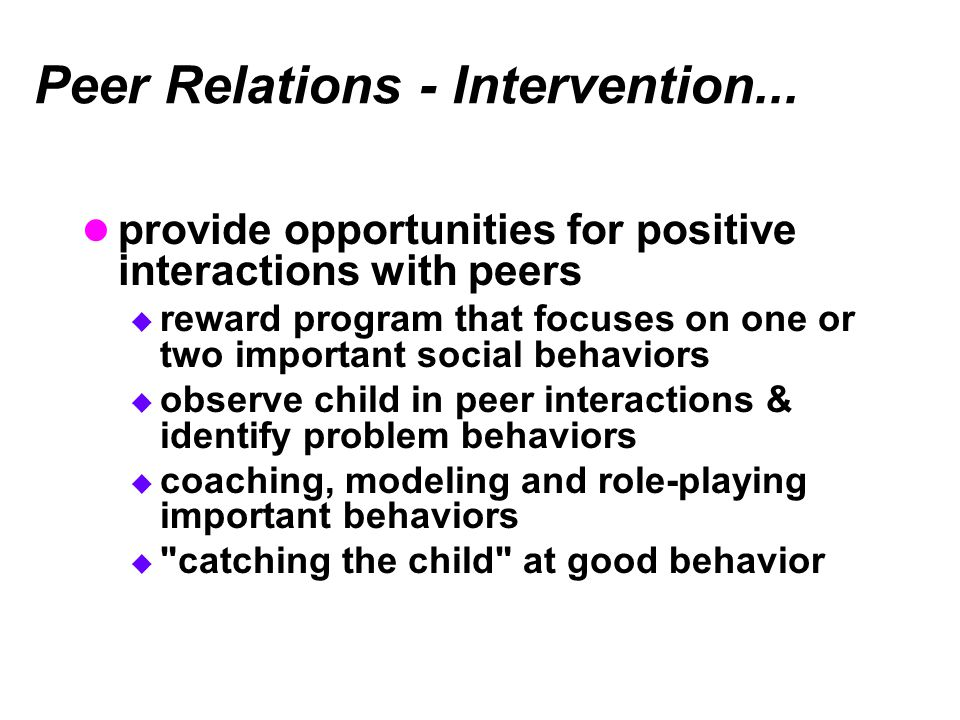 Peer Relations - Intervention...