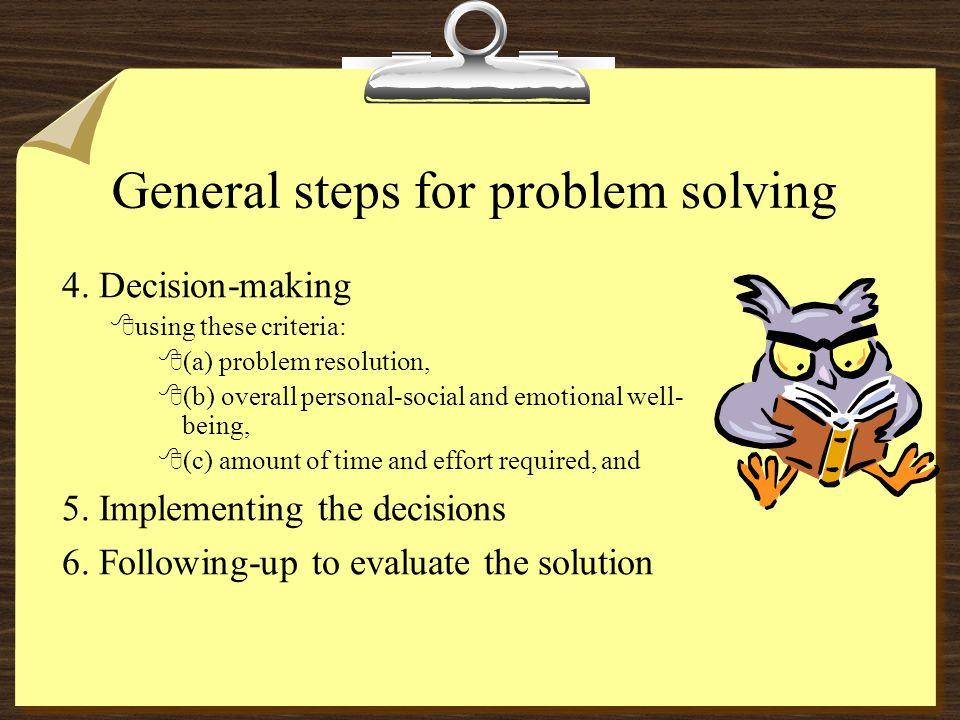 General steps for problem solving 4.
