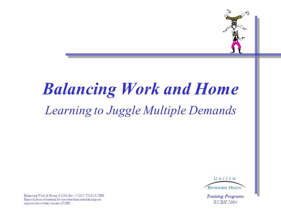 Balancing Work & Home, 6/2004, Rev.