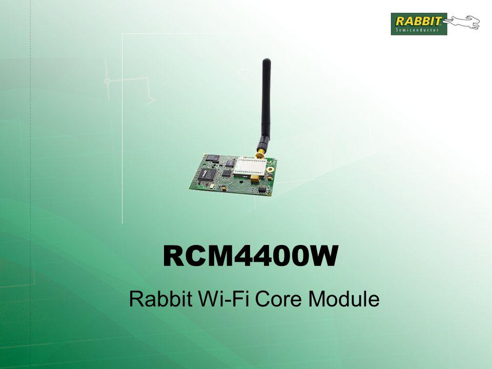 Rabbit's ZigBee TM / 802.15.4 Application Kit Features RCM3720 Development system RabbitCore module with Ethernet, 512K Flash/256K SRAM, 1MB serial flash, 33 GPIO, etc.