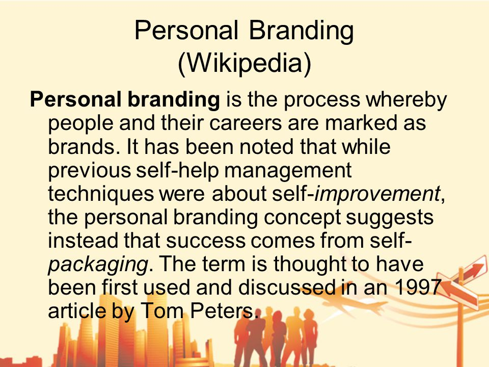 Why Having a Personal Brand is Important to You Because my Hartford guy said so Everything that you say, do, and write reflects on your personal brand and your CVB and vice versa – that is, a CVB executive that is branded as successful is known as part of a successful CVB Successful CVBs result from the effective practice of management