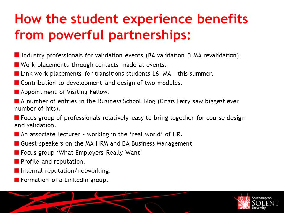 How the student experience benefits from powerful partnerships: Industry professionals for validation events (BA validation & MA revalidation).