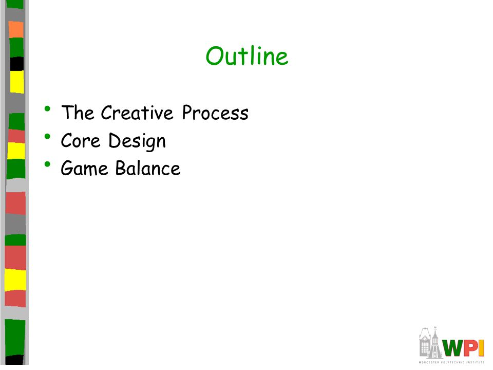 Outline The Creative Process Core Design Game Balance
