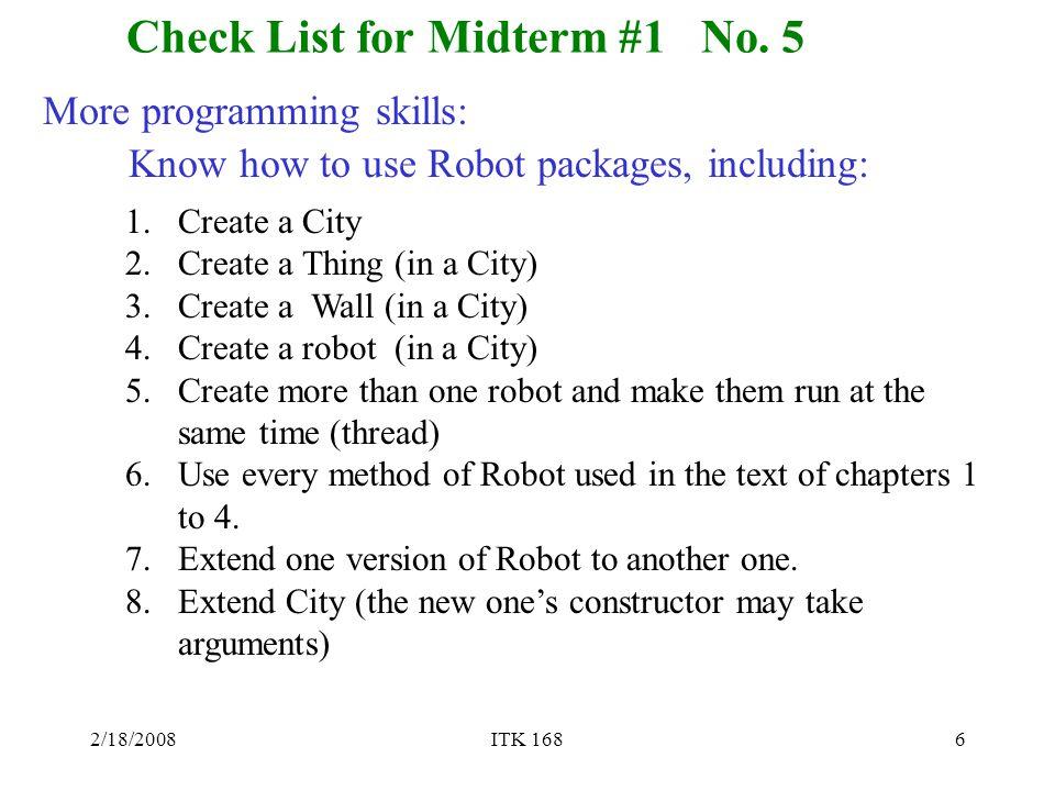 2/18/2008ITK 1686 Check List for Midterm #1 No.