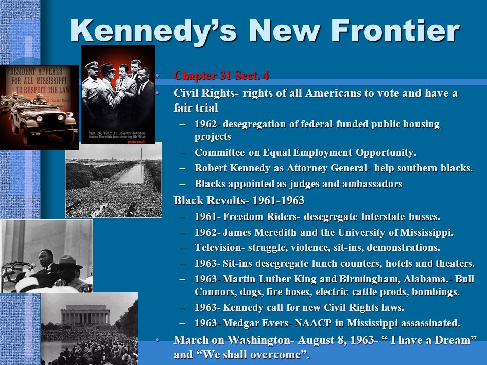Kennedy's New Frontier Chapter 31 Sect. 4Chapter 31 Sect.