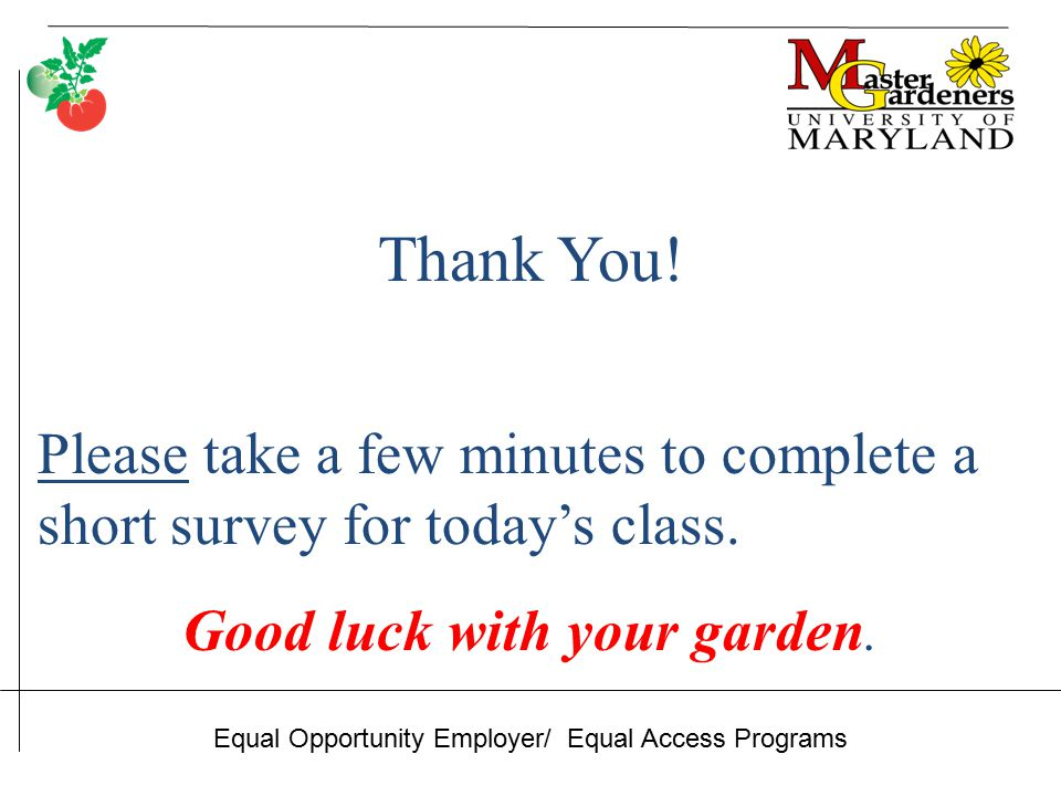 Thank You. Please take a few minutes to complete a short survey for today's class.