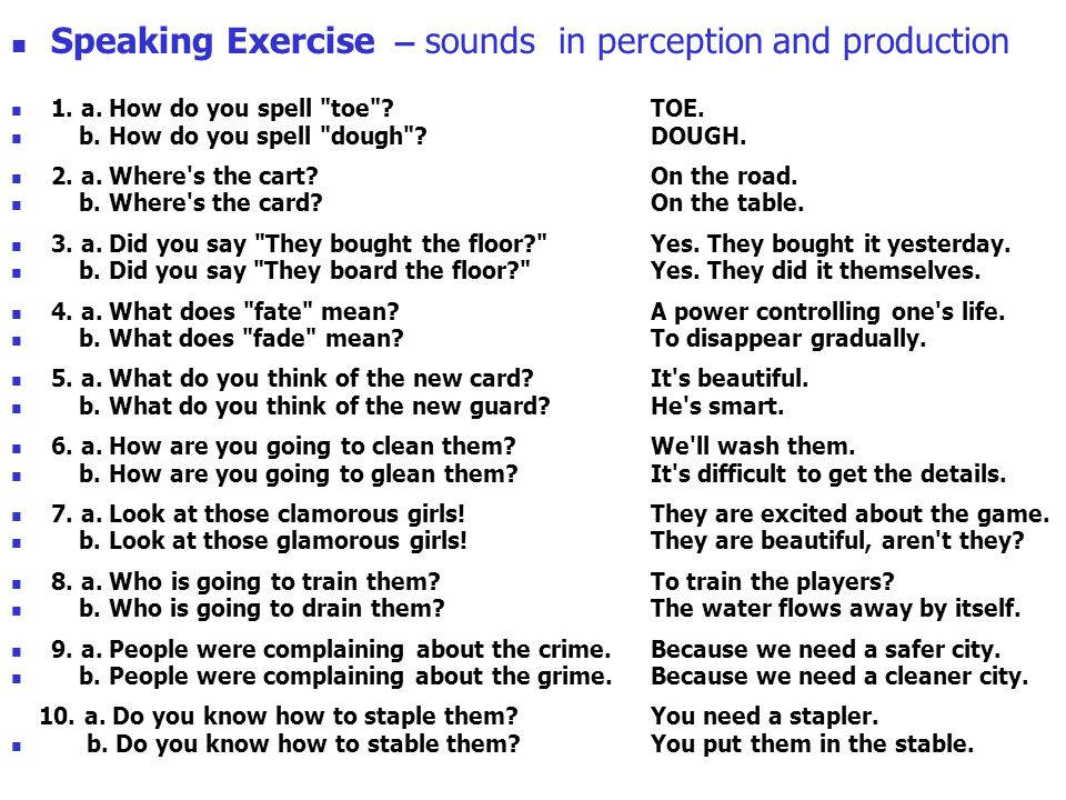 13 Speaking Exercise – sounds in perception and production 1.