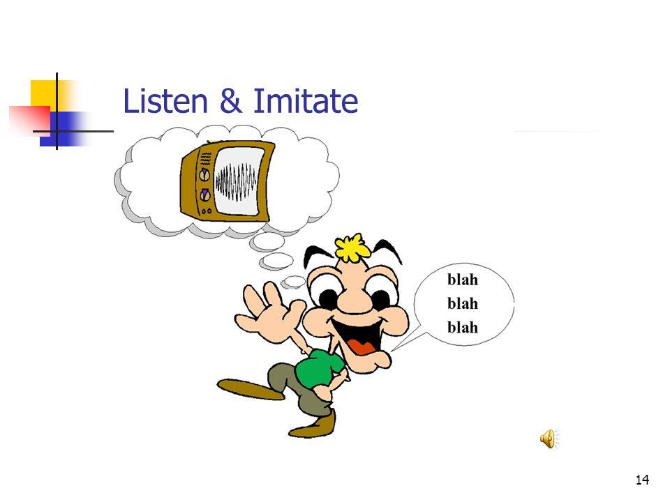 14 Listen & Imitate