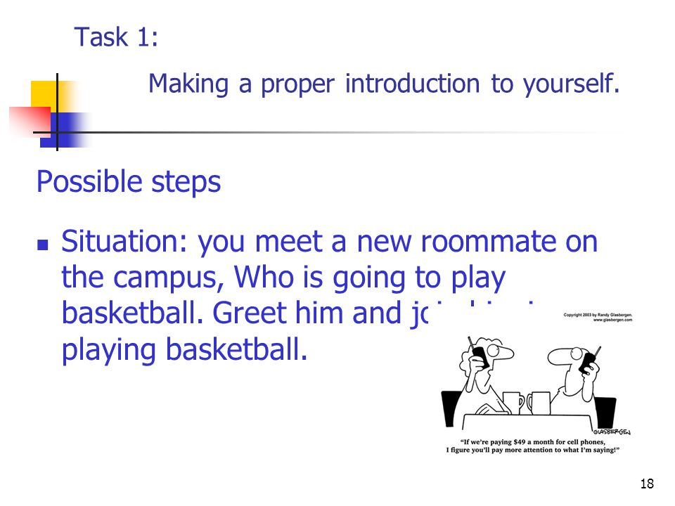 18 Task 1: Making a proper introduction to yourself.