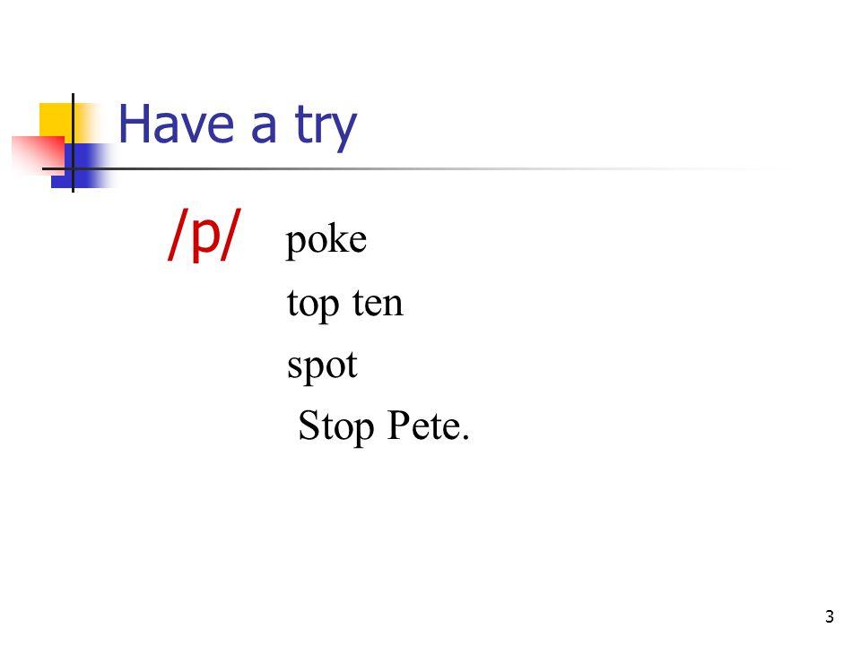 3 Have a try /p/ poke top ten spot Stop Pete.