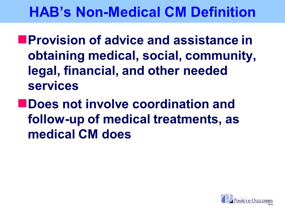 HAB does not explicitly define treatment adherence responsibilities or roles for medical case managers Treatment adherence strategies used throughout the U.S.
