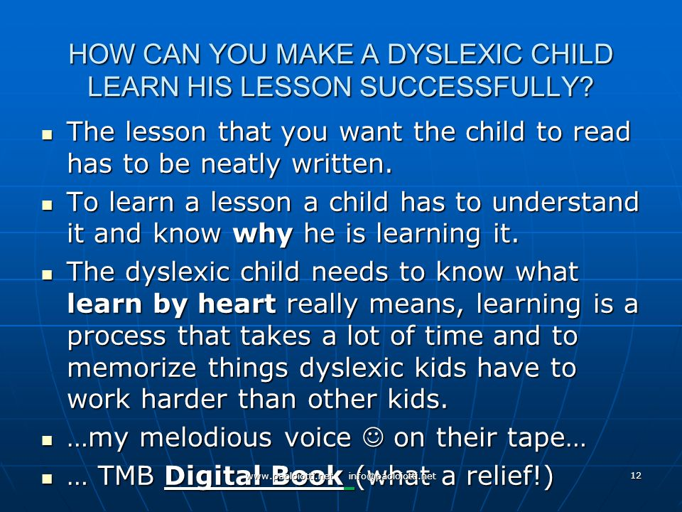 12 HOW CAN YOU MAKE A DYSLEXIC CHILD LEARN HIS LESSON SUCCESSFULLY.
