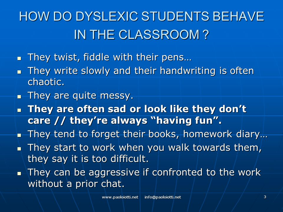 3 HOW DO DYSLEXIC STUDENTS BEHAVE IN THE CLASSROOM .