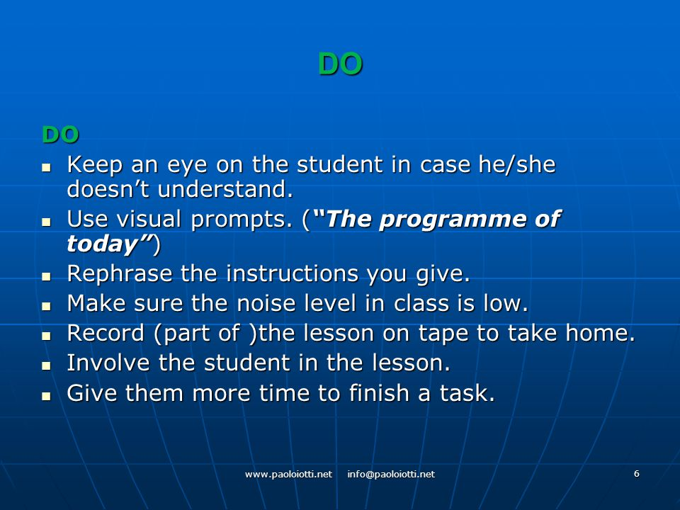 6 DO DO Keep an eye on the student in case he/she doesn't understand.