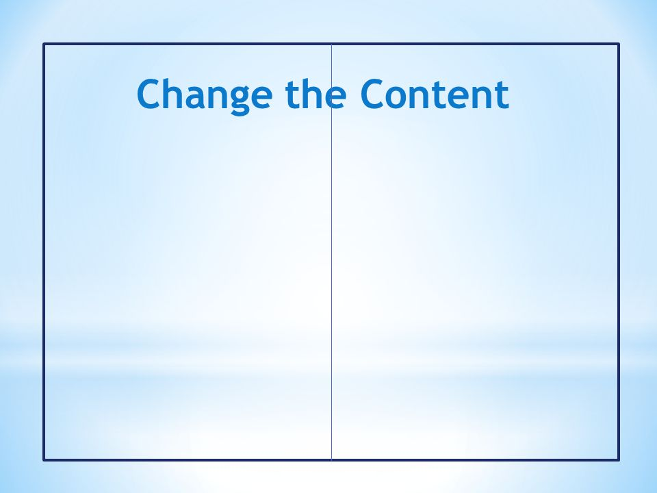 Change the Content