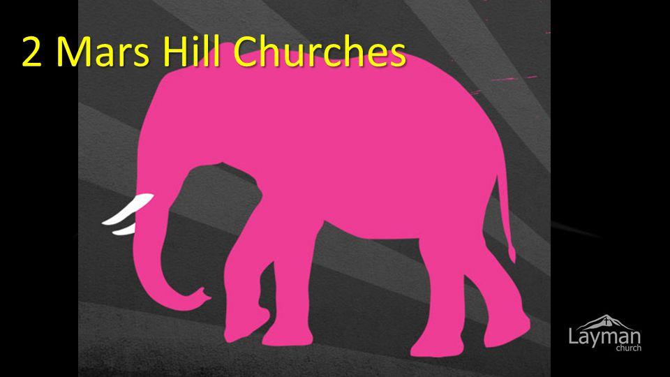 2 Mars Hill Churches