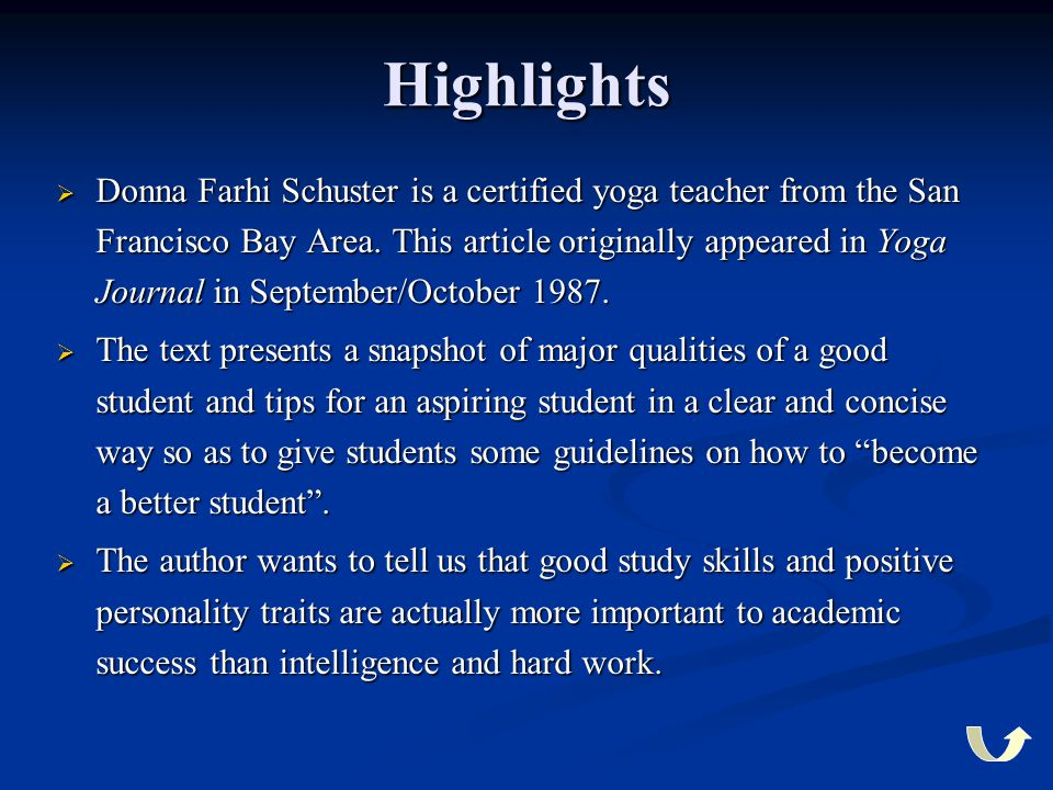 Highlights  Donna Farhi Schuster is a certified yoga teacher from the San Francisco Bay Area. This article originally appeared in Yoga Journal in Sep
