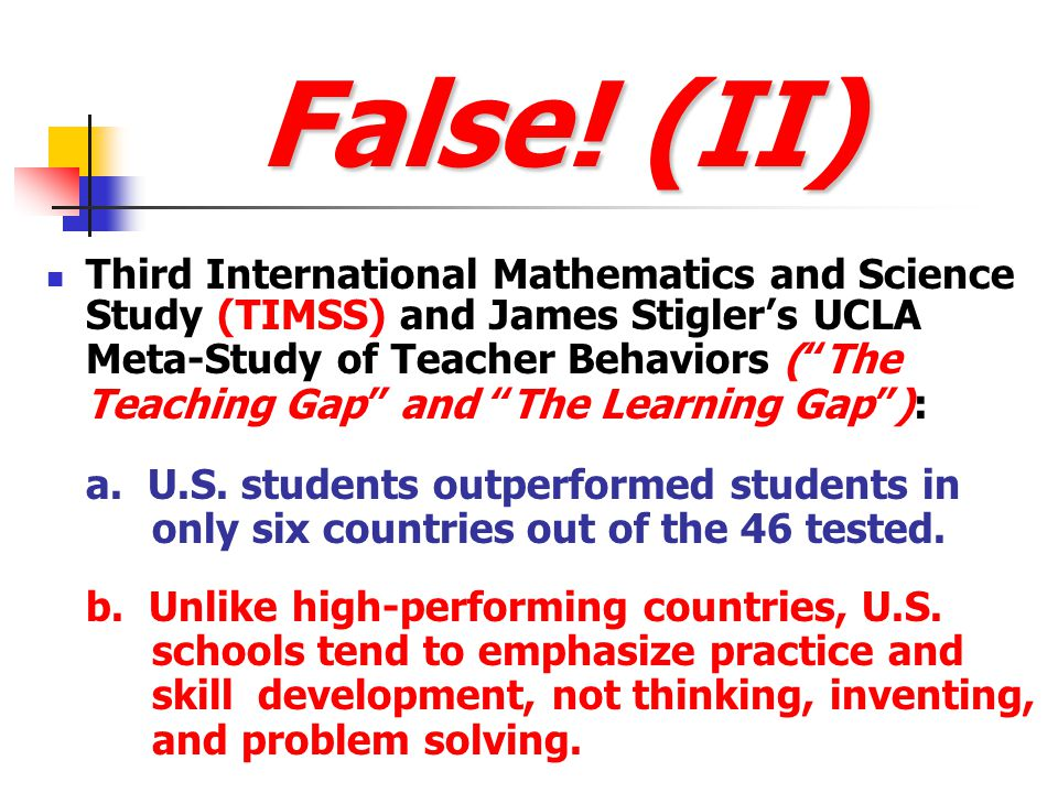 False! (I) During the past 25 years, no major gains have occurred in higher-order thinking performance on the National Assessment of Educational Progr
