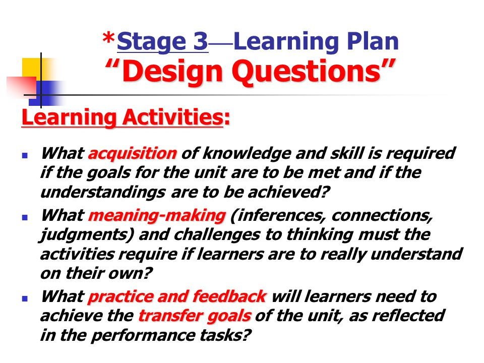""" Design Questions "" *Stage 2 — Assessment Evidence "" Design Questions "" Performance Tasks: Performance Tasks: Through what authentic performance task"
