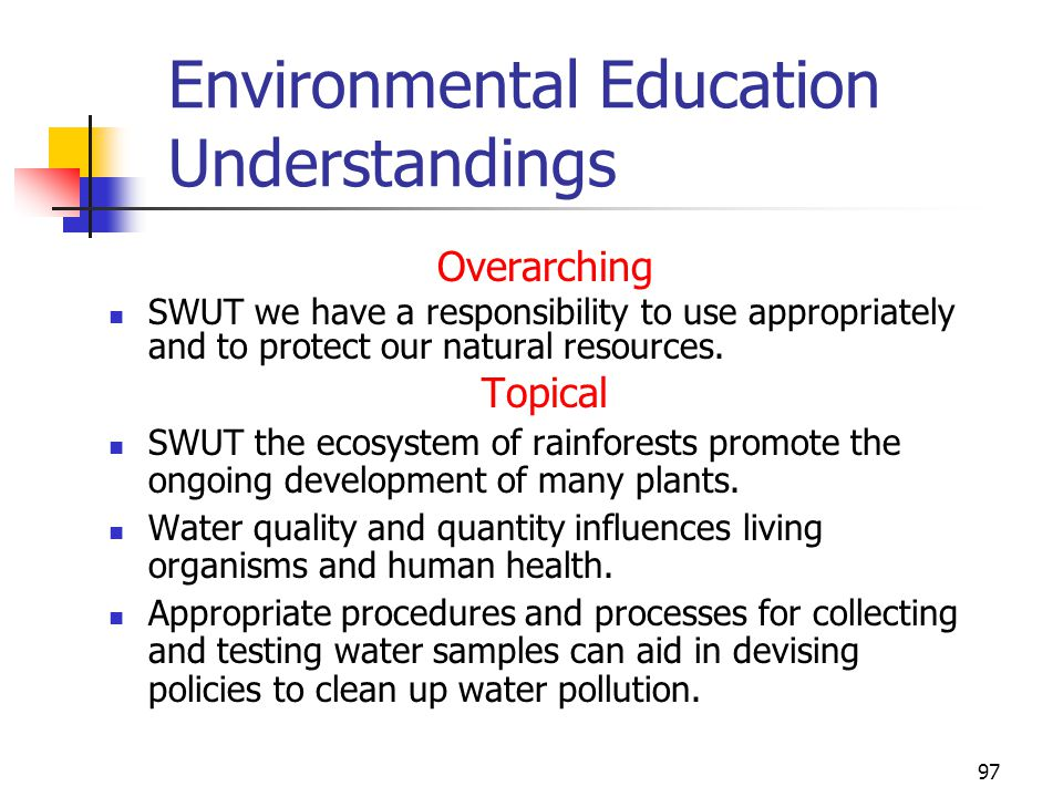 96 Environmental Education Understandings Overarching Students will understand that (SWUT) plants and animals make adaptations to their environments i