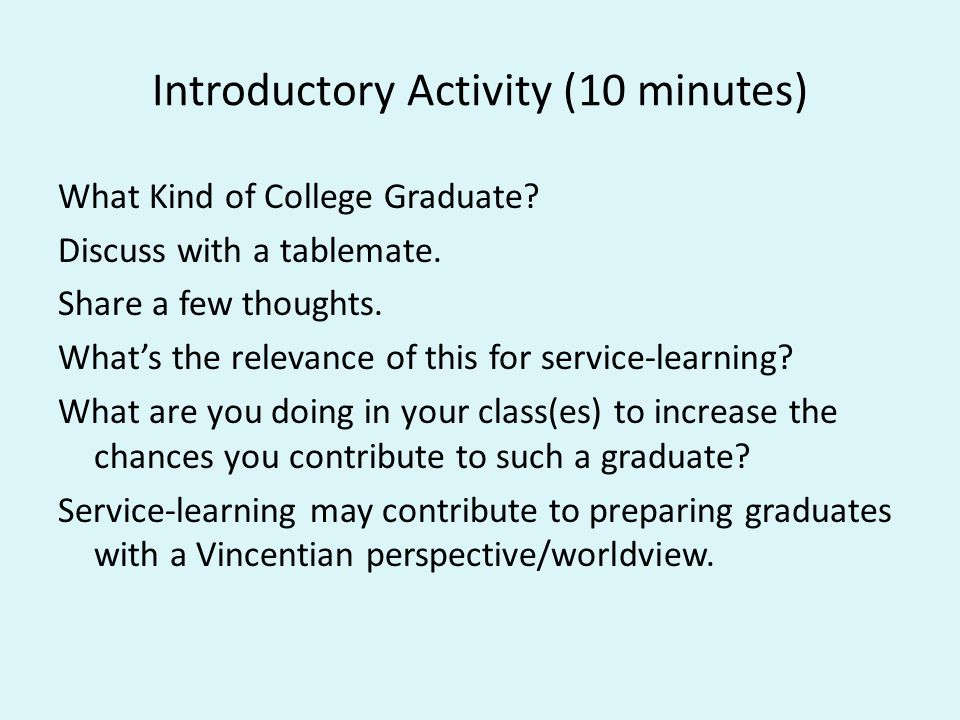 Introductory Activity (10 minutes) What Kind of College Graduate.