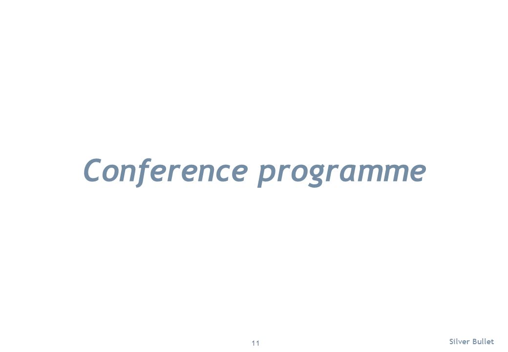 Conference programme Silver Bullet 11
