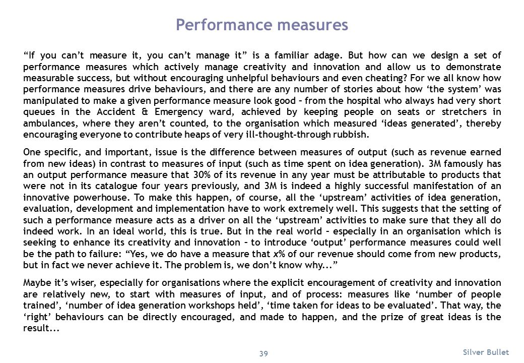 """If you can't measure it, you can't manage it"" is a familiar adage. But how can we design a set of performance measures which actively manage creativi"