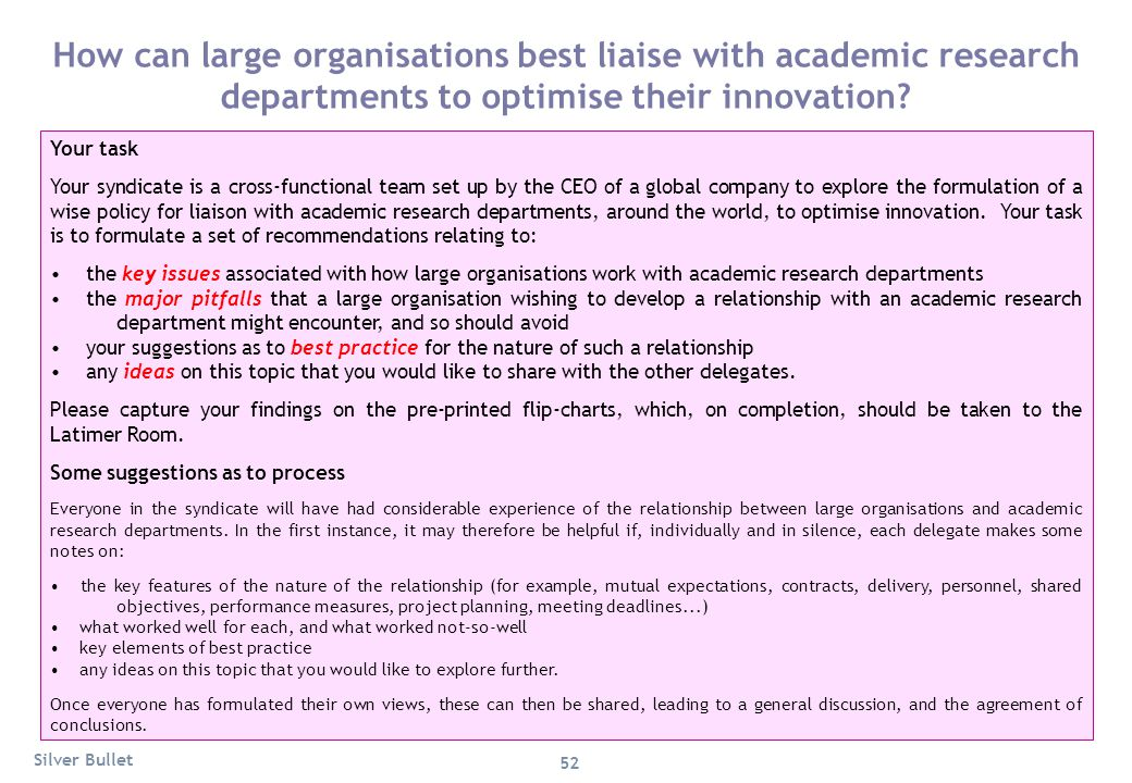 How can large organisations best liaise with academic research departments to optimise their innovation? Your task Your syndicate is a cross-functiona